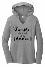 If You Stumble Make It The Dance Ladies Hoodie T-Shirt Motivational Graphic