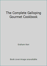 The Complete Galloping Gourmet Cookbook  (NoDust) by Graham Kerr
