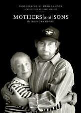Mothers and Sons : In Their Own Words by Mariana Cook (1996, Paperback)