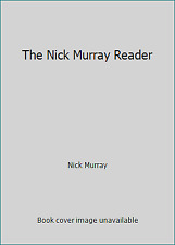 The Nick Murray Reader by Nick Murray