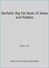 Garfield: Big Fat Book of Jokes and Riddles by Davis, Jim