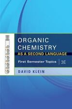 Organic Chemistry as a Second Language 3e First Semester Topics, Klein