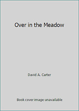 Over in the Meadow  (ExLib) by David A. Carter