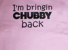 Funny Cute Baby Toddler T-Shirt- I'M BRINGING CHUBBY...