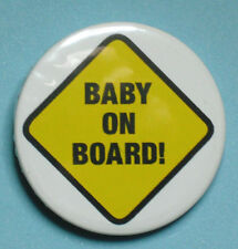 Baby On Board  Button Badge 25mm, 38mm Or 58mm, **Brand New**