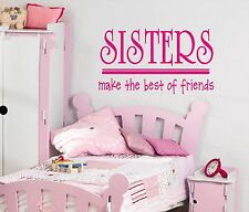 Sisters make the best of friends wall art sticker quote Childrens bedroom -108