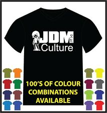 JDM CULTURE Printed T-Shirt Funny Comedy Adult MULTIPLE COLOURS!