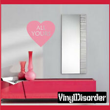 All yours Valentine's Day Hearts Candy Vinyl Wall Decal Quotes HD055