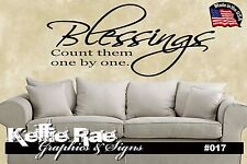 #017 Wall Art ~ BLESSINGS COUNT THEM ONE BY ONE - Quote Decal Sticker