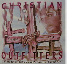 CHRISTIAN OUTFITTERS JOHN 15:9 AS THE FATHER... JESUS INSPIRATIONAL SHIRT #1111