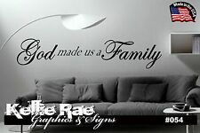 #054 Wall Art ~ GOD MADE US A FAMILY - Quote Decal Sticker