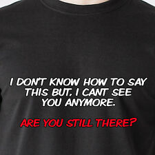 i don't know how to say this but, i cant see you anymore. 69 retro Funny T-Shirt