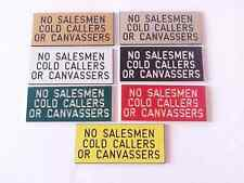 NO SALESMEN, COLD CALLERS OR CANVASSERS - ENGRAVED SIGN - LETTER BOX