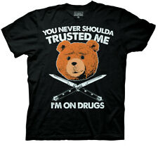 Ted Movie You Never Shoulda Trusted Me I'm On Drugs Black T-Shirt, Ted bear