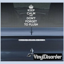 Keep Calm and Don't Forget To Vinyl Wall Decal -keepcalmanddontforgettoflushEY
