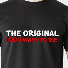 the original 1000 ways to die. gun kill movie dumb geek sex retro Funny T-Shirt