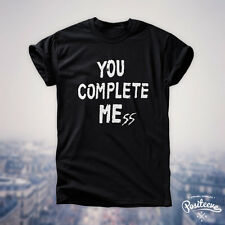 YOU COMPLETE MESS ME T-SHIRT FIVE 5 SECONDS OF SUMMER LUKE HEMMINGS 5SOS TEE TOP