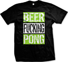 Beer F***ing Pong Party Beer Game Ball College FREE SHIPPING New Men T-shirt