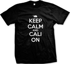 Keep Calm and Cali On California Republic Pride Life Swag Weed Mens T-shirt