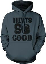Hurts So Good Kettlebell Weight Lifting Exercise Fitness Swole Hoodie Pullover