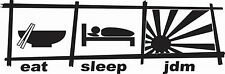 Eat Sleep Jdm Car Decal Funny Car Vinyl Sticker JDM Racing Turbo Honda Acura
