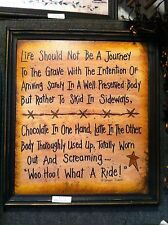 Life Journey Grave slide sideways woo hoo what a ride sign hand crafted framed