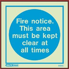 (5154) Jalite Fire Notice. Keep area clear at all times **various sizes**