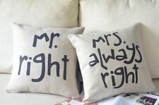 """Mr Right & Mrs Always Right Love Pillow Cushion Cover Linen Suit 18"""" insert"""