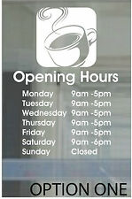 COFFEE SHOP CAFE OPENING HOURS RESTAURANT DECAL PERSONALISED SIGN 16x12cm