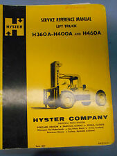 HYSTER LIFT TRUCK SERVICE REFERENCE MANUAL H360A-H400A & H460A FORM # 1897