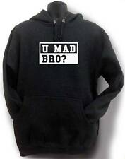 "NEW FOR MEN WOMEN PRINTED ""U MAD BRO?"" FUNNY JOKE MMA HIP HOP HOODIE ALL SIZE"