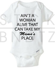 AIN'T A WOMAN ALIVE FAMILY BABY T-SHIRT FUNNY CUTE SHOWER GIFT GERBER ONESIE