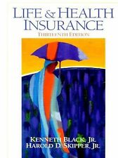 Life and Health Insurance, 13th Edition... Skipper Kenneth Black Great Test Prep