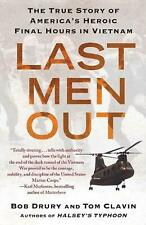 NEW Last Men Out: The True Story of America's Heroic Final Hours in Vietnam by B