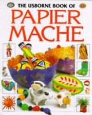 PAPIER MACHE (USBORNE HOW TO GUIDES), RAY GIBSON, Used; Very Good Book