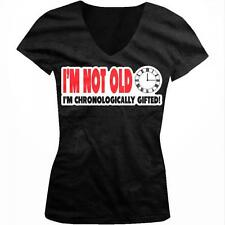 Im Not Old Im Chronologically Gifted Birthday Seniors Juniors V-neck T-shirt