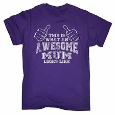 What An Awesome Mum Looks Like T-SHIRT Mummy Mother Funny Present Gift birthday