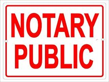 NOTARY PUBLIC SIGN 9x12 METAL ALUMINUM BUSINESS SERVICE NOTARIES TITLE TRANSFER