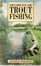 SECRETS OF TROUT FISHING, RODERICK WILKINSON, Used; Good Book