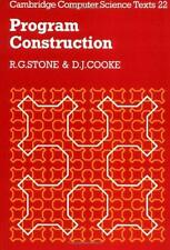 Program Construction (Cambridge Computer Science Texts), Stone, R. G. & Cooke, D