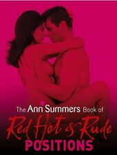 The Ann Summers Book of Red Hot and Rude Positions, Siobhan Kelly, Good Conditio