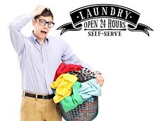 LAUNDRY OPEN 24 HOURS SELF SERVE vinyl wall sticker home decor fun words