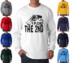 I Plead The 2nd Amendment Gun Control Rights Pro Long Sleeve T-Shirt S-3XL
