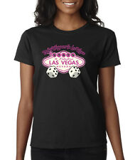 What Happens In Vegas Stays In Vegas Gambling Fun Dice Pink Ladies T-Shirt S-2XL