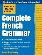 Practice Makes Perfect Complete French Grammar - NEW