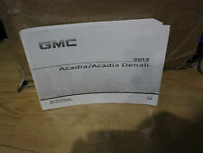 2012 GMC ACADIA / ACADIA DENALI OWNERS MANUAL BOOK ( OEM )