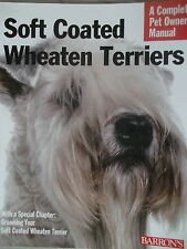 NEW book DOG PUPPY caring for your breed PET OWNERS SOFT COATED WHEATEN TERRIER