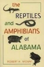 NEW The Reptiles and Amphibians of Alabama Reptiles and Amphibians of Alabama Re