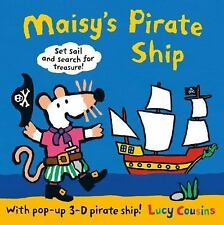 Maisy's Pirate Ship: A Pop-Up-and-Play Book by Lucy Cousins c2015 NEW Hardcover