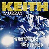 The Most Beautifullest Thing in This World by Keith Murray (CD, Nov-1994,...
